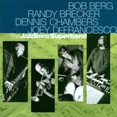 The JazzTimes Superband (Bob Berg, Randy Brecker,