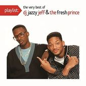 Playlist: The Very Best of DJ Jazzy Jeff & Fresh