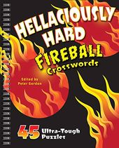 Crosswords/General: Hellaciously Hard Fireball