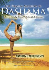 Prasha Method by Dashama - Anatomy And Adjustments