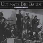 Ultimate Big Bands, Volume 1 (2-CD)
