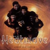 Always And Forever: The Best of Heatwave