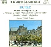 Dupre: Works For Organ, Volume 4