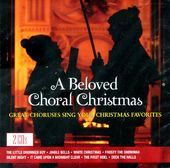 A Beloved Choral Christmas (2-CD)