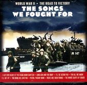 The Songs We Fought For: World War II the Road To