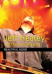 Jeff Healey and the Jazz Wizards - Beautiful Noise