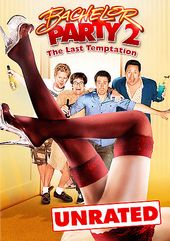 Bachelor Party 2: The Last Temptation (Unrated)