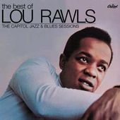 The Best of Lou Rawls: The Capitol Jazz & Blues