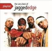 Playlist: The Very Best of Jagged Edge