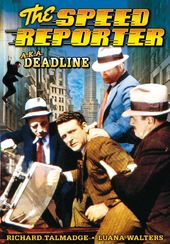 The Speed Reporter aka Deadline