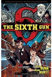 The Sixth Gun 1: Cold Dead Fingers