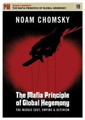 Noam Chomsky - The Mafia Principle Of Global