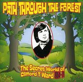 Path Through The Forest: Secert World of Clifford