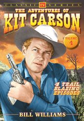 Adventures of Kit Carson - Volume 4