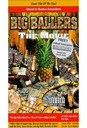 Big Ballers: The Movie