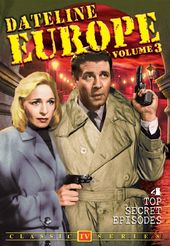 Dateline Europe (aka Foreign Intrigue) - Volume 3