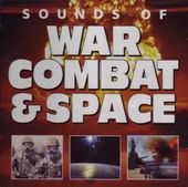 Sounds Of War, Combat & Space