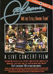 Orleans - We're Still Havin' Fun: A Live Concert