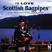 I Love Scottish Bagpipes