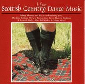 I Love Scottish Country Dances