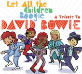 Let All the Children Boogie: A Tribute to David