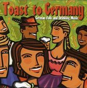 A Toast to Germany