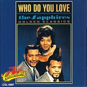 Who Do You Love - Golden Classics