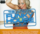 The Ultimate Funky House Album (3-CD)