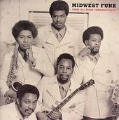 Midwest Funk: Funk 45's from Tornado Alley