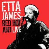 Etta, Red-Hot & Live