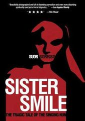 Sister Smile - The Tragic Tale of The Singing Nun