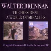 President / A World of Miracles (2-CD)