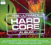 The Ultimate Hardcore Album (3-CD)