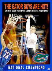 2005-06 Season Highlights - The Gator Boys Are Hot