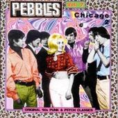 Pebbles Volume 7: Chicago 2