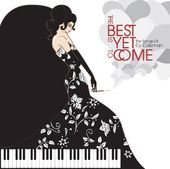 The Best Is Yet To Come: The Songs of Cy Coleman