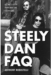 Steely Dan - FAQ: All That's Left to Know About