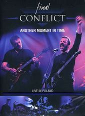 Final Conflict - Another Moment In Time: Live in