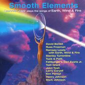 Smooth Elements: Smooth Jazz Plays the Songs of