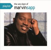 Playlist: The Very Best of Marvin Sapp