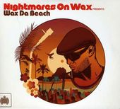 Wax Da Beach (2-CD)