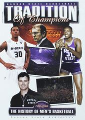 Tradition of Champions: The History of K-State