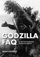 Godzilla FAQ: All That's Left to Know About the