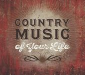 Country Music of Your Life [Box Set] (10-CD)