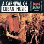 Routes of Rhythm, Volume 1: A Carnival of Cuban