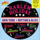 Harlem Holiday - NY Rhythm & Blues, Volume 1