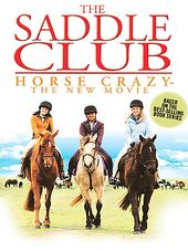 The Saddle Club - Horse Crazy: The New Movie