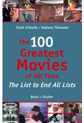 The 100 Greatest Movies of All Time: The List to