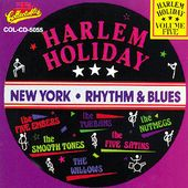 Harlem Holiday - NY Rhythm & Blues, Volume 5