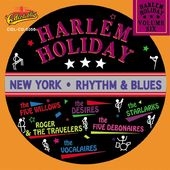 Harlem Holiday - NY Rhythm & Blues, Volume 6